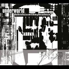 Underworld - Dubnobasswithmyheadman - Deluxe (CD)