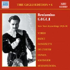 Verdi / Bizet / Donizetti / Denza - Gigli Edition - Vol.6 (CD)