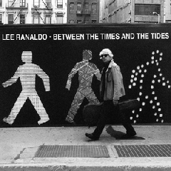 Lee Ranaldo - Between The Times And The Tides (CD)