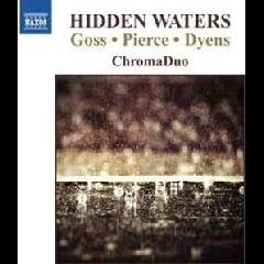 Goss/Pierce/Dyens:Hidden Waters - (Import CD)