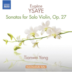 Yang, Tianwan - Sonatas For Solo Violin, Op.27 (CD)