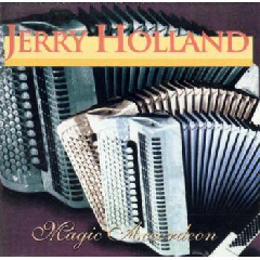 Jerry Holland - Magic Accordion (CD)