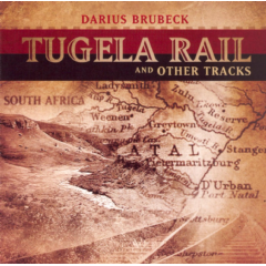 Darius Brubeck - Tugela Rail And Other Tracks (CD)