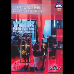 Brunner & Brunner - Live 2007 - Wir Sind (DVD)