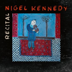 Kennedy, Nigel - Recital (CD)