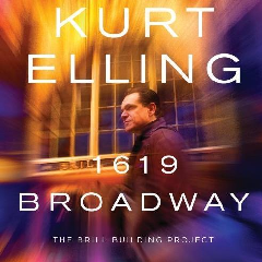 Elling, Kurt - 1619 Broadway - The Brill Building Project (CD)
