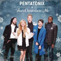 Pentatonix - That's Christmas To Me (CD)
