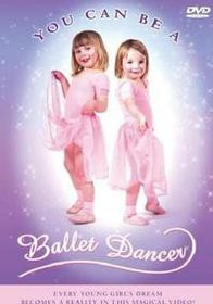You can be a Ballet Dancer - (DVD)