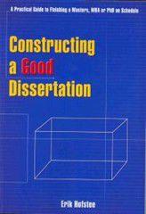 Constructing a Good Dissertation