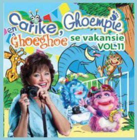 Carike Keuzenkamp - Carike, Ghoempie En Ghoeghoe Se Vakansie Volume 11 (CD)