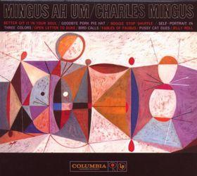 Charles Mingus  - Ah Um (50Th Anniversary: Legacy Edition) (CD)