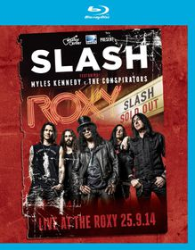 Slash Feat Myles Kennedy And The Conspirat - Live At The Roxy 25.09.14 (Blu-ray)