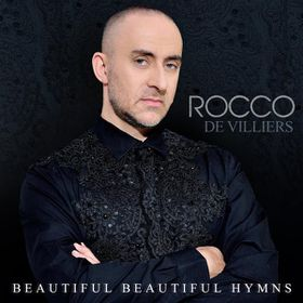 Rocco De Villiers - Beautiful Beautiful Hymns (CD)
