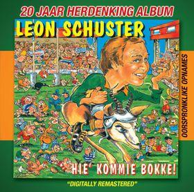 Leon Schuster - Hie' Kommie Bokke (CD)