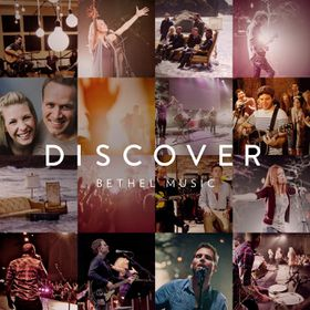 Bethel Music - Discover (CD)