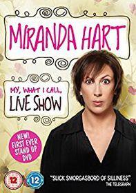 Miranda Hart - My, What I Call, Live Show (DVD)