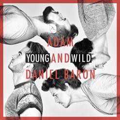 Adam & Daniel Baron - Young And Wild (CD)