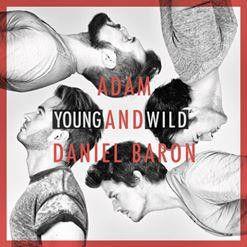 Adam & Daniel Baron - Young And Wild (CD)
