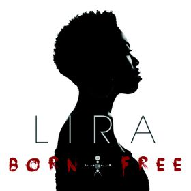 Lira - Born Free (CD)