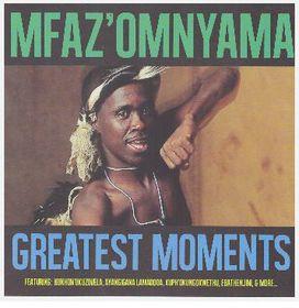 Mfaz'Omnyama - The Greatest Moments (CD)