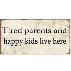Pamper Hamper - Tired Parents and Happy Kids Metal Plaque