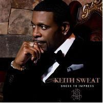 Keith Sweat - Dress To Impress (CD)
