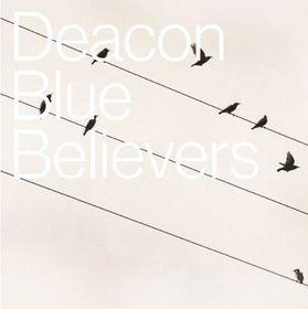 Deacon Blue - Believers (CD)