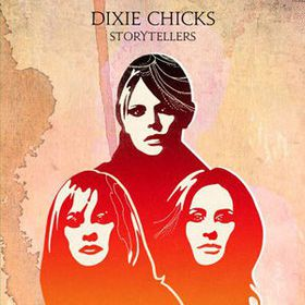 Dixie Chicks - VH1 Storytellers: Dixie Chicks (DVD)