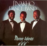 Sinakho Dance Band - Three Ideas (CD)