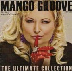 Mango Groove - Shhhh!...Have You Heard? The Ultimate Collection (CD)