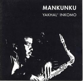 Mankunku - Yakhal'inkomo (CD)
