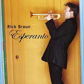 Rick Braun - Esperanto (CD)