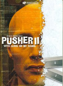 Pusher 2:with Blood on My Hands - (Region 1 Import DVD)