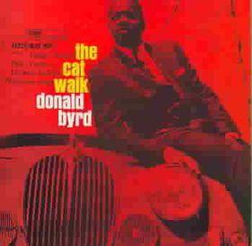 Byrd Donald - Cat Walk - Remastered (CD)