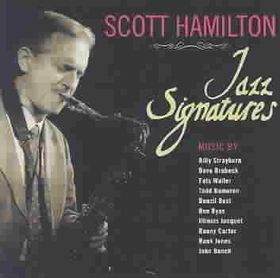 Scott Hamilton - Jazz Signatures (CD)