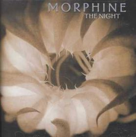 Morphine - The Night (CD)