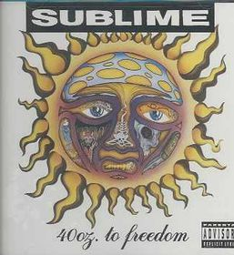 Sublime - 40 Oz To Freedom (CD)