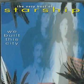 Starship - Greatest Hits - We Built This City (CD)