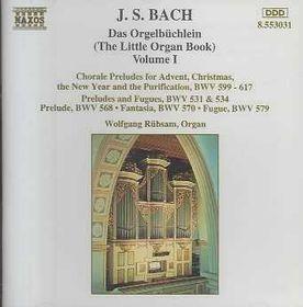 Wolfgang Rubsam - Orgelbuchlein Vol. 1 (CD)