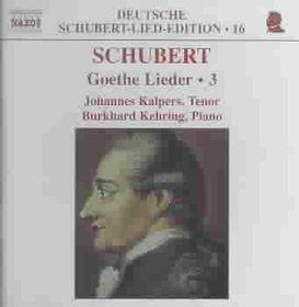 Johannes Kalpers - Goethe Lieder - Vol.3 (CD)