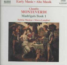 Monteverdi - Madrigals Book 1;Longhini (CD)
