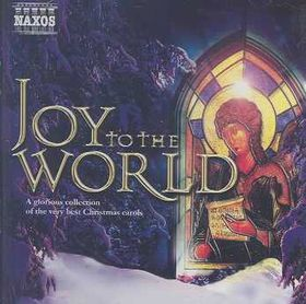 Various - Naxos - Joy To The World (CD)