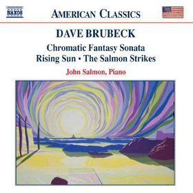 Brubeck - Chromatic Fantasy Sonata;Salmon (CD)