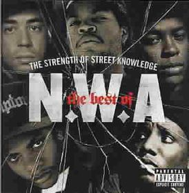 N.w.a. - The Strength Of Street Knowledge - Best Of N.w.a (CD)