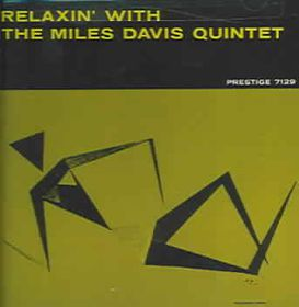 Relaxin with the Miles Davis Quintet - (Import CD)