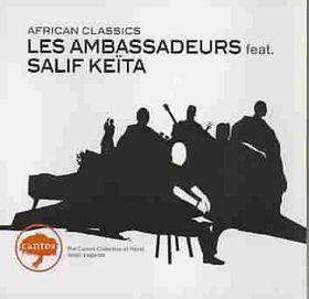 Les Ambassadeurs Ft.salif Keit - African Classics (CD)