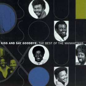 Manhattans - Kiss And Say Goodbye - Best Of The Manhattans (CD)