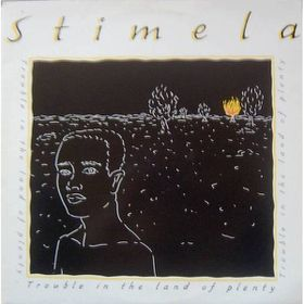 Stimela - Trouble In The Land Of Plenty (CD)