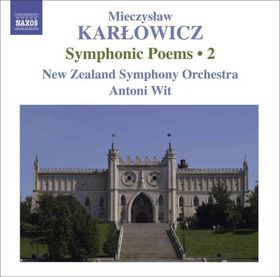 Karlowicz:Vol 2 Symphonic Poems - (Import CD)