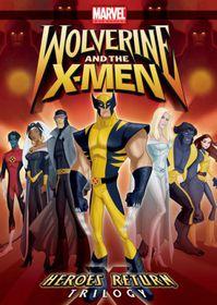 Wolverine and the X Men: Heroes Return TRoligy - (Region 1 Import DVD)